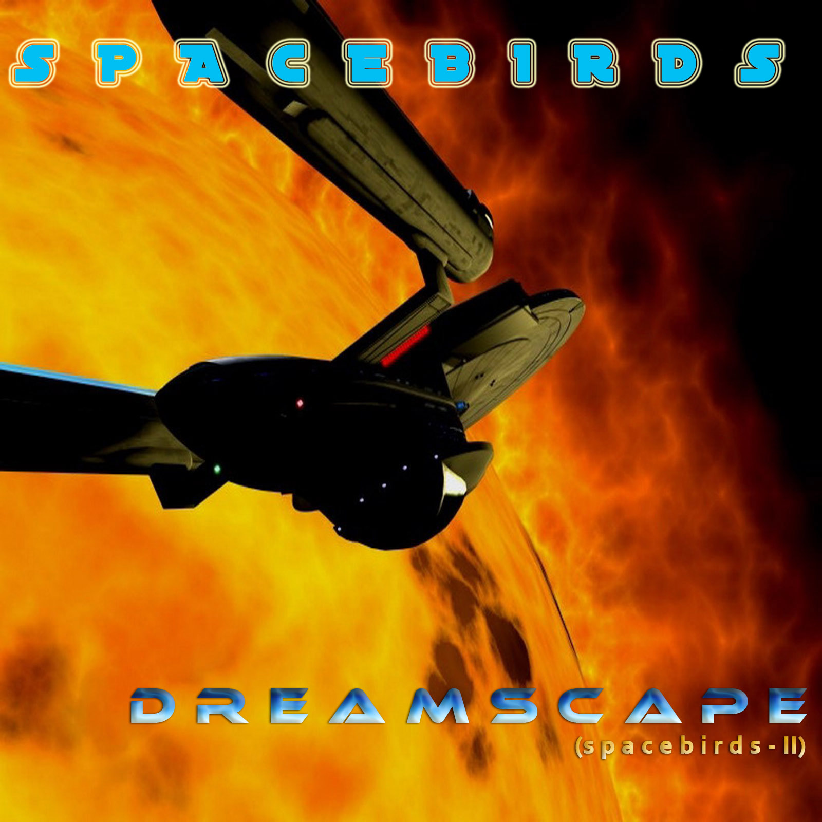 Spacebirds - Dreamscape (Spacebirds-II) (2010)