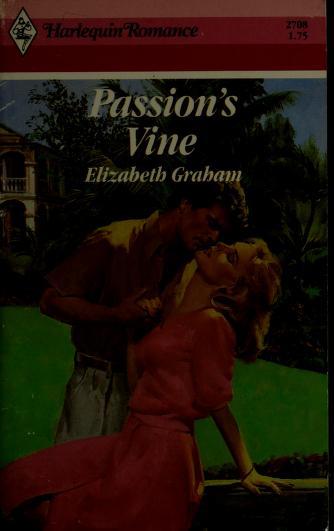 Cover of: Passion'S Vine | Elizabeth Graham