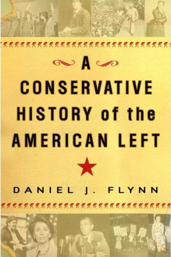 Download A Conservative History of the American Left
