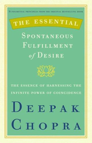 Download The Essential Spontaneous Fulfillment of Desire