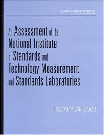 Download An Assessment of the National Institute of Standards and Technology Measurement and Standards Laboratories