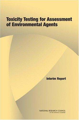 Download Toxicity Testing for Assessment of Environmental Agents