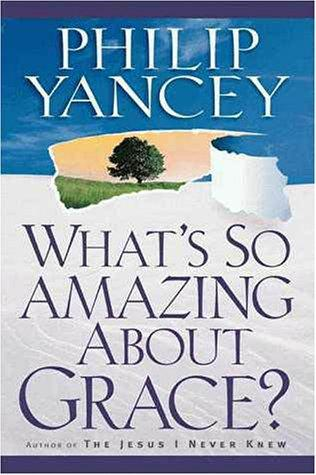 Download What's So Amazing about Grace?