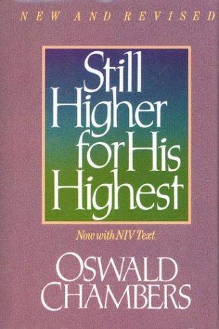 Still higher for His highest