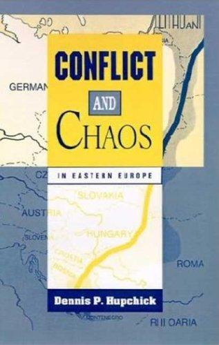 Download Conflict and chaos in Eastern Europe