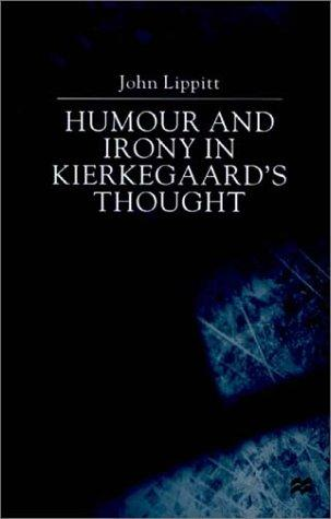 Humour and Irony in Kierkegaard's Thought