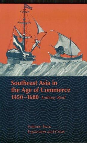 Download Southeast Asia in the Age of Commerce, 1450-1680
