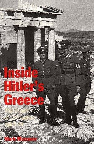 Inside Hitler's Greece