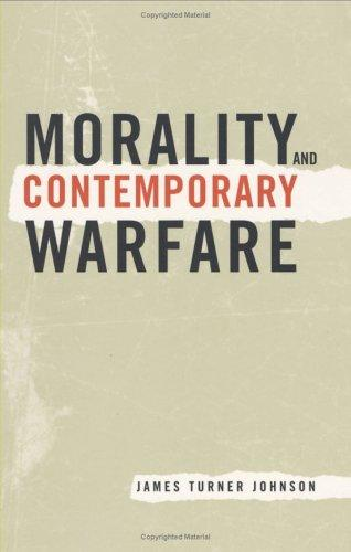 Morality and Contemporary Warfare