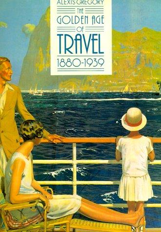 Golden Age of Travel 1880-1939