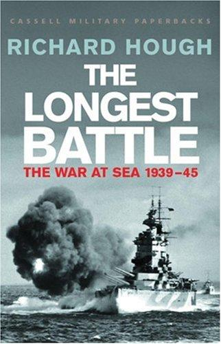 The Longest Battle by Richard Alexander Hough