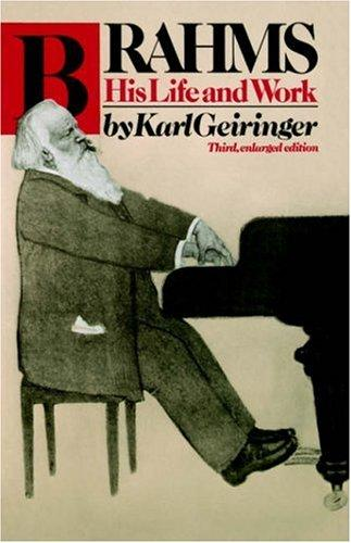 Download Brahms, his life and work