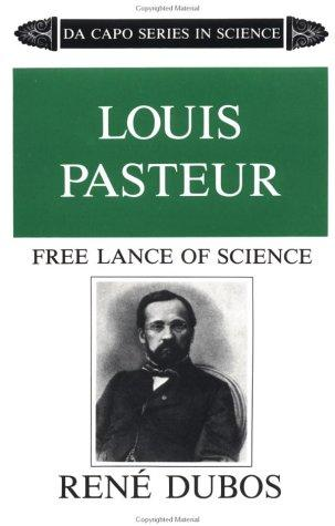 Download Louis Pasteur, free lance of science