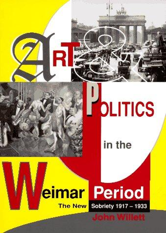 Download Art and politics in the Weimar period