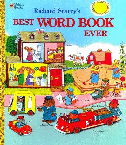 Richard Scarry's Best word book ever.