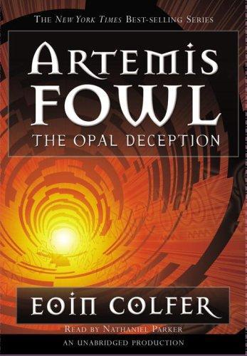 Download The Opal Deception (Artemis Fowl, Book 4)