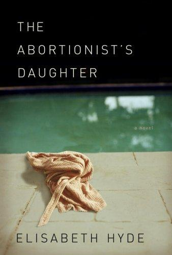 Download The abortionist's daughter