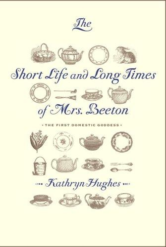 Download The short life and long times of Mrs. Beeton