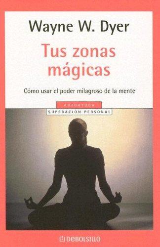 Download Tus Zonas Magicas