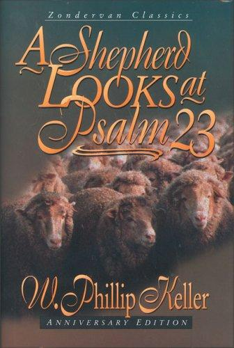 Shepherd Looks at Psalm 23 (Anniversary Edition)