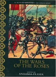A Royal History of England: The Wars of the Roses
