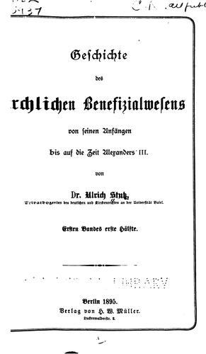 Download Geschichte des kirchlichen Benefizialwesens von seinen Anfängen bis auf die Zeit Alexanders III.