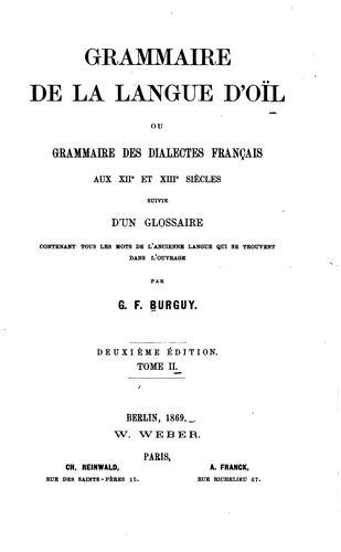 Download Grammaire de la langue d'oïl