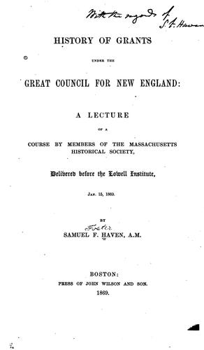 Download History of grants under the great Council for New England