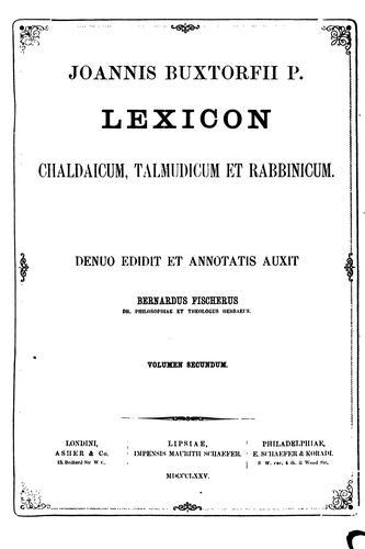Lexicon chaldaicum, talmudicum et rabbinicum …