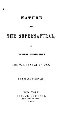 Nature and the supernatural, as together constituting the one system of God