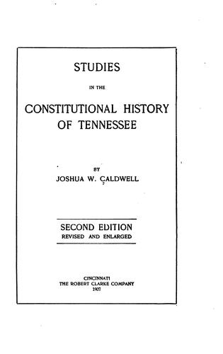 Download Studies in the constitutional history of Tennessee