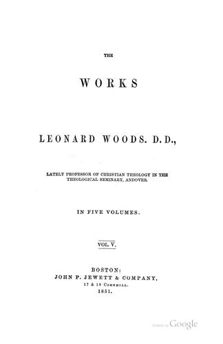 The works of Leonard Woods