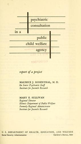 Psychiatric consultation in a public child welfare agency