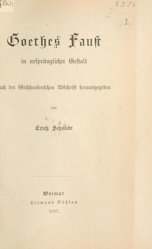 Goethes Faust in ursprünglicher Gestalt
