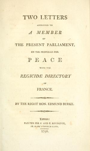 Two letters addressed to a member of the present Parliament, on the proposals for peace with the regicide directory of France