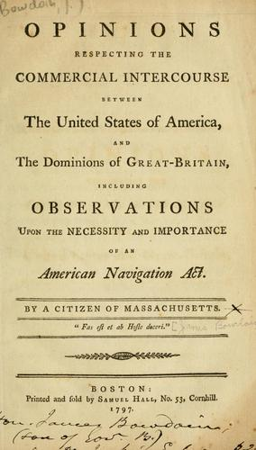 Opinions respecting the commercial intercourse between the United States of America and the dominions of Great-Britain
