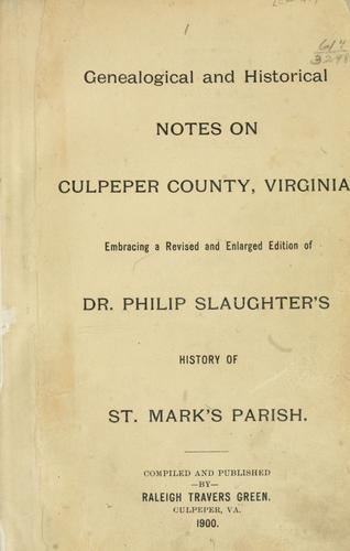 Download Genealogical and historical notes on Culpeper County, Virginia.