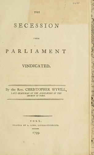 Download The secession from Parliament vindicated