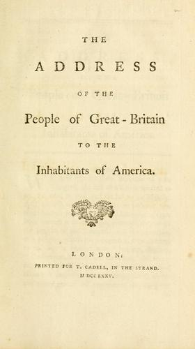 The address of the people of Great-Britain to the inhabitants of America.