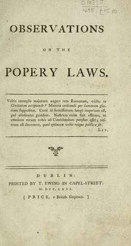 Download Observations on the popery laws.