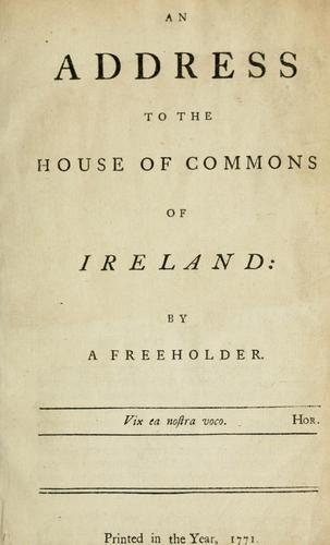 An address to the House of Commons of Ireland