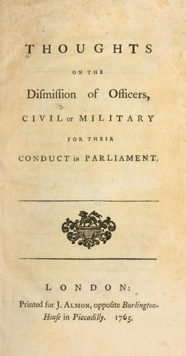 Thoughts on the dismission of officers, civil or military for their conduct in parliament.