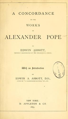 A  concordance to the works of Alexander Pope.