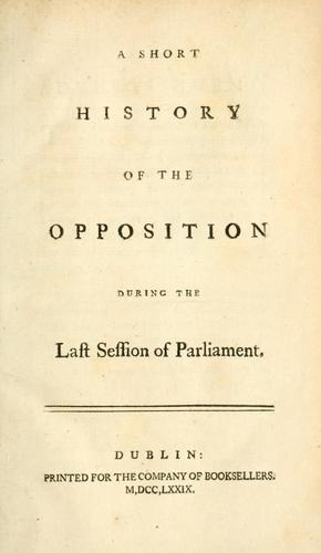 Download A short history of the opposition during the last session of Parliament.