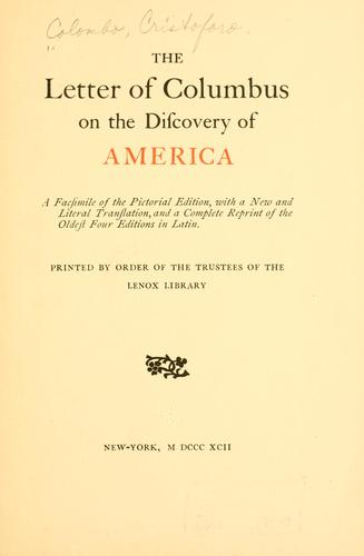 The letter of Columbus on the discovery of America.