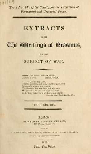 Download Extracts from the writings of Erasmus on the subject of war.