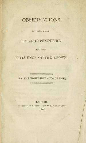 Observations respecting the public expenditure, and the influence of the Crown