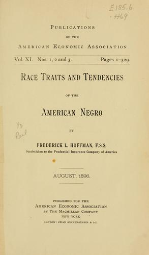 Race traits and tendencies of the American Negro.