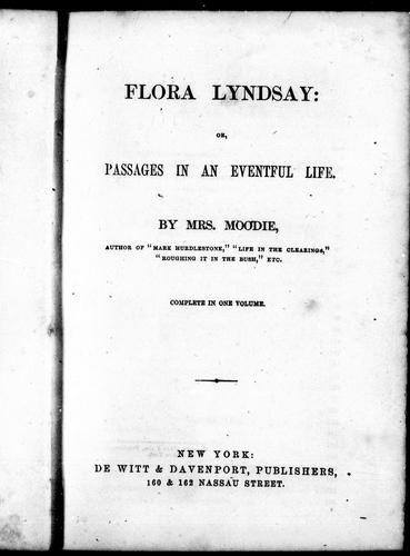 Flora Lyndsay, or, Passages in an eventful life