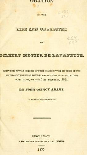 Download Oration on the life and character of Gilbert Motier de Lafayette.